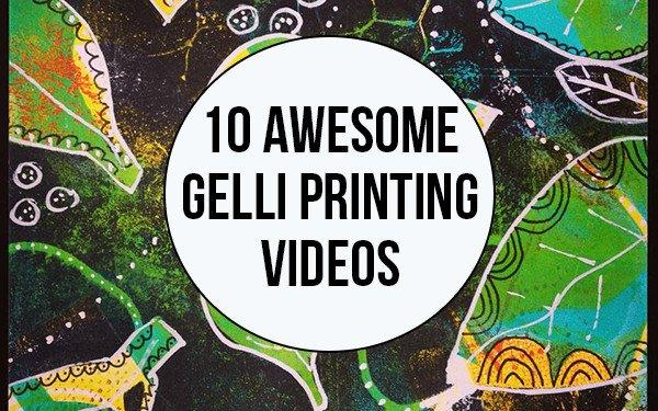 10 Awesome Gelli Videos