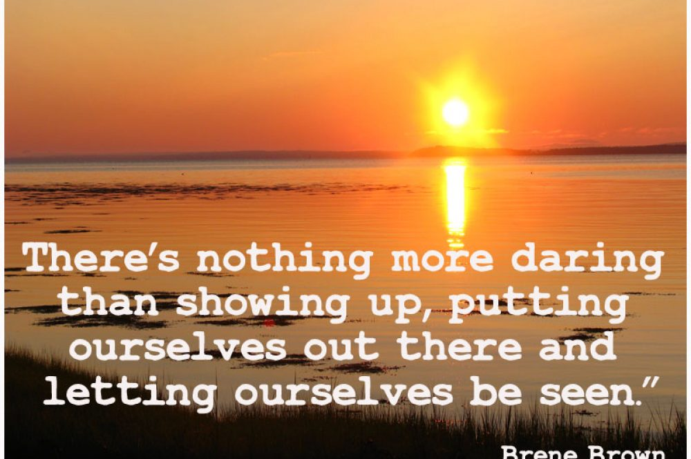 Letting Ourselves Been Seen by Brene Brown