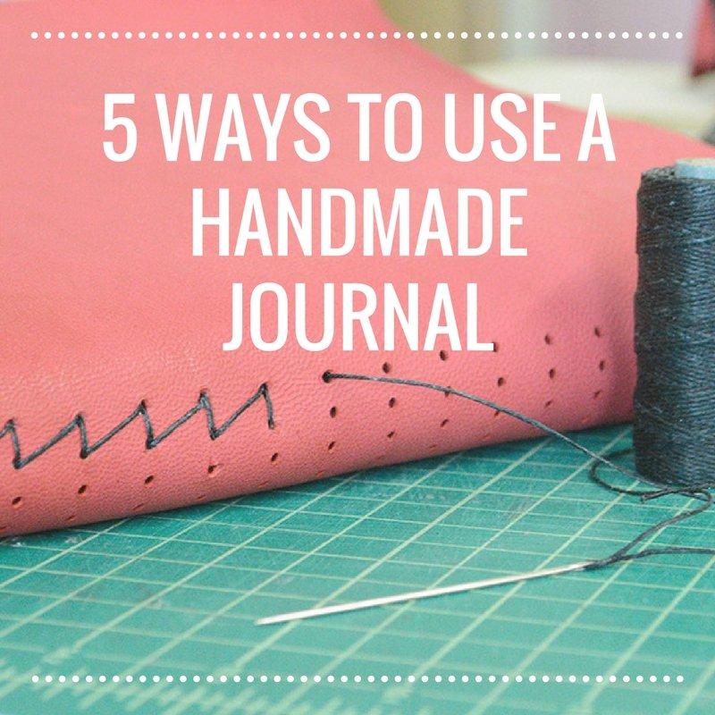 5Ways_To_Use_Handmade_Journal