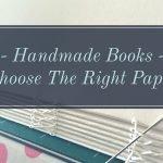 Paper for Handmade Books