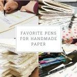 Best journaling pens for handmade paper
