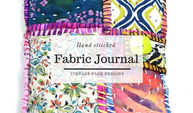 Hand stitched fabric journal | vintage page designs