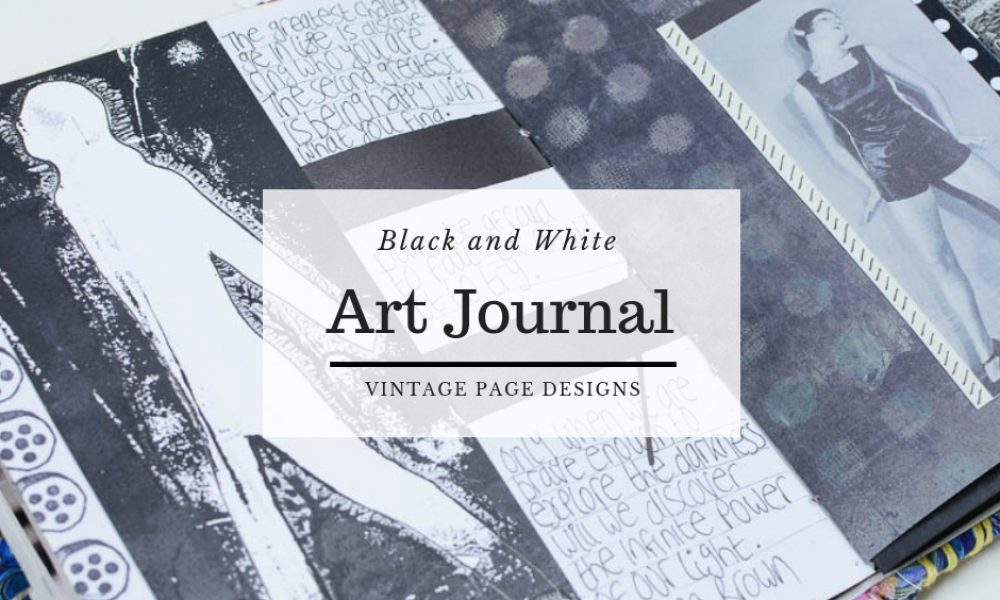 Black and White Art Journal Pages | Vintage Page Designs