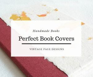 How to Make Perfect Handmade Book Covers | Vintage Page Designs